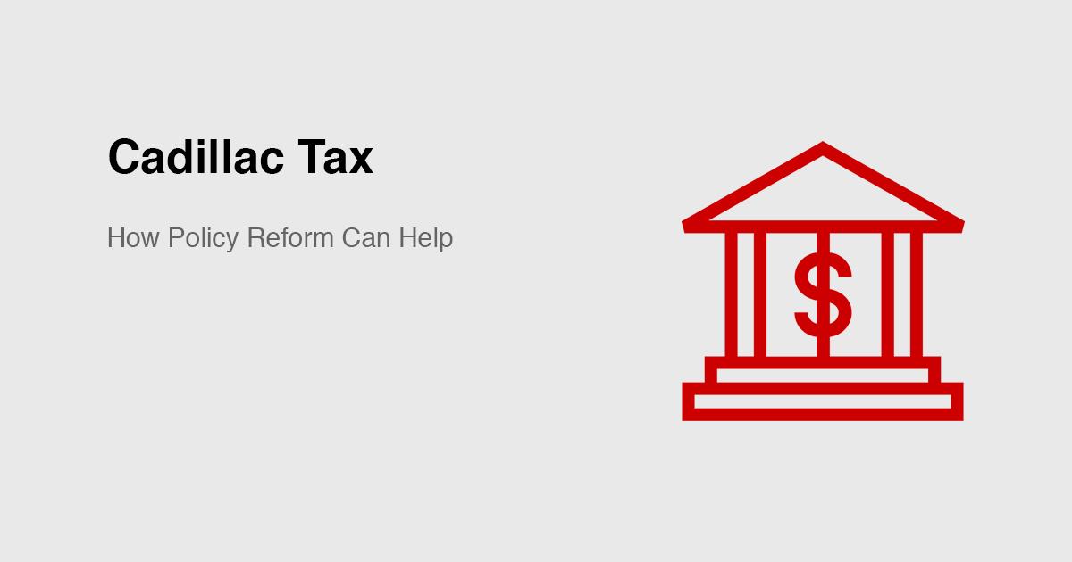 Cadillac Tax   CVS Health Payor Solutions