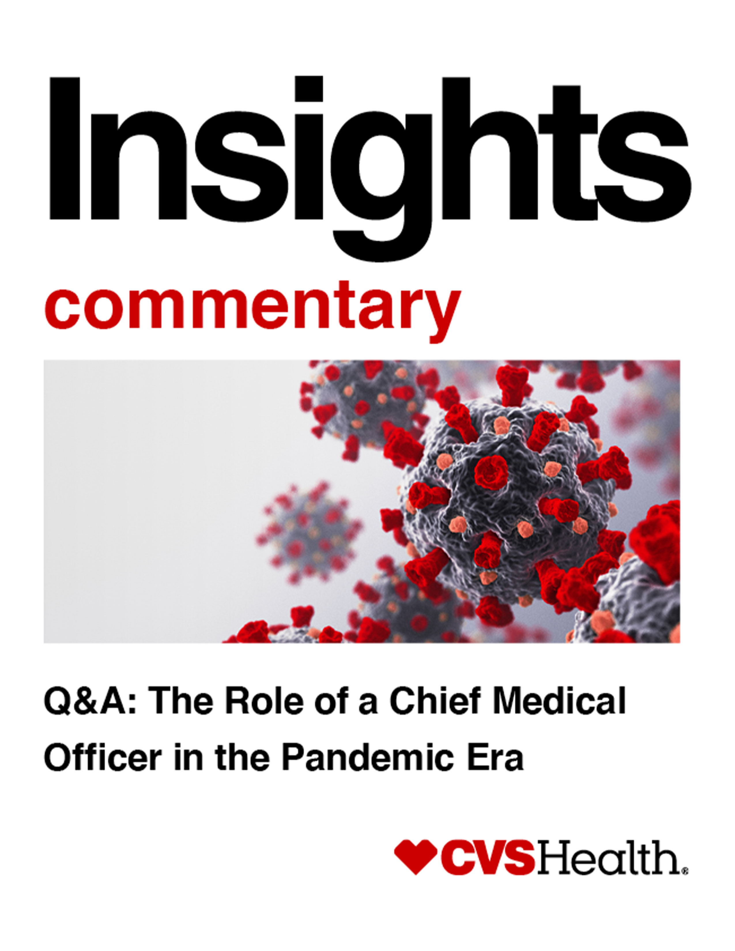 Q&A: The Role of a Chief Medical Officer in the Pandemic Era